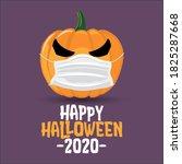happy halloween 2020   funny...   Shutterstock .eps vector #1825287668