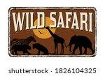 Wild Safari Vintage Rusty Meta...