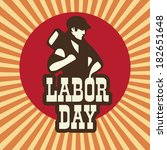 happy labor day background with ...   Shutterstock .eps vector #182651648
