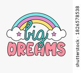 big dreams typography ... | Shutterstock .eps vector #1826578538