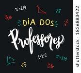dia dos professores. teachers'... | Shutterstock .eps vector #1826883422