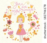 you are my princess. gentle... | Shutterstock .eps vector #182746178