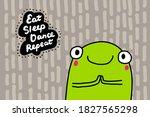 eat dance sleep repeat hand... | Shutterstock .eps vector #1827565298