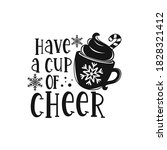 have a cup of cheer positive... | Shutterstock .eps vector #1828321412