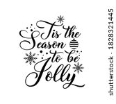 tis the season to be jolly... | Shutterstock .eps vector #1828321445