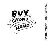 buy second hand lettering...   Shutterstock .eps vector #1828501052