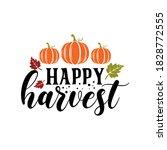 happy harvest slogan... | Shutterstock .eps vector #1828772555
