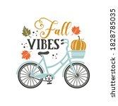 fall vibes inspirational slogan ... | Shutterstock .eps vector #1828785035