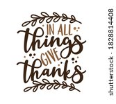 in all things give thanks  ... | Shutterstock .eps vector #1828814408
