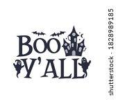 boo y'all slogan inscription....   Shutterstock .eps vector #1828989185