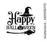 happy halloween slogan... | Shutterstock .eps vector #1829056775