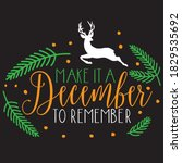 make it a december to remember  ... | Shutterstock .eps vector #1829535692