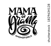 Mama Of Drama Quote Lettering....