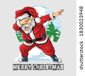 santa claus dabbing dance is... | Shutterstock .eps vector #1830023948