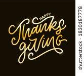 happy thanksgiving lettering... | Shutterstock .eps vector #1830187778