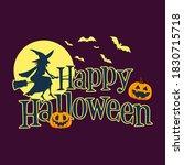 happy halloween trick or treat... | Shutterstock .eps vector #1830715718