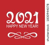 lettering 2021 and happy new... | Shutterstock .eps vector #1830944078