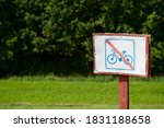 Sign For No Bicycles Allowed ...