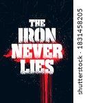 The Iron Never Lies. Grunge...
