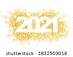 happy new year 2021. gold dust... | Shutterstock .eps vector #1832503018