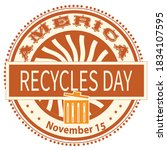 america recycle day sign and... | Shutterstock .eps vector #1834107595