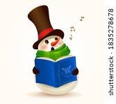 cheerful snowman singing... | Shutterstock .eps vector #1835278678