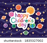Happy Childrens Day With Space...
