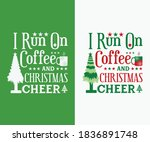 christmas vintage design. i run ... | Shutterstock .eps vector #1836891748