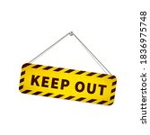 yellow grunge keep out sign... | Shutterstock .eps vector #1836975748