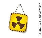 radiation grunge warning sign... | Shutterstock .eps vector #1836978502
