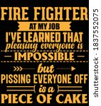 Fire Fighter At My Job I'e...