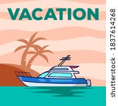 Yacht Vacation Poster Vector...