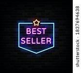 best seller neon sign vector....   Shutterstock .eps vector #1837694638