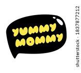 yummy mommy words. vector... | Shutterstock .eps vector #1837877212
