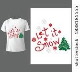 let it snow shirt let it snow...   Shutterstock .eps vector #1838185555