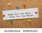 hope for the best and plan for... | Shutterstock . vector #183826262