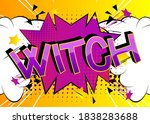 witch comic book style cartoon... | Shutterstock .eps vector #1838283688