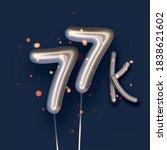 silver balloon 77k sign on dark ... | Shutterstock .eps vector #1838621602
