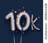silver balloon 10k sign on dark ...   Shutterstock .eps vector #1838621638