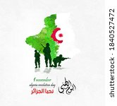 Algeria Revolution day - 1st November. Greeting card, poster, banner template . with Vector Arabic calligraphy