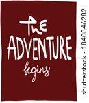 the adventure begins. lettering ... | Shutterstock .eps vector #1840846282