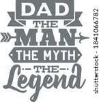 dad the man the myth the legend ...   Shutterstock .eps vector #1841066782