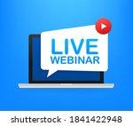 live webinar label on laptop... | Shutterstock .eps vector #1841422948