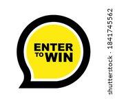enter to win sign on white... | Shutterstock .eps vector #1841745562