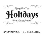 home for the holidays  home... | Shutterstock .eps vector #1841866882