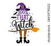 100  that witch   halloween... | Shutterstock .eps vector #1841979322