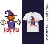hug me  halloween t shirt... | Shutterstock .eps vector #1842567568