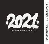 2021 happy new year calligraphy ... | Shutterstock .eps vector #1842853975
