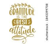 gratitude is the best attitude  ... | Shutterstock .eps vector #1843399708