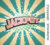 jackpot comic speech  bubble.... | Shutterstock .eps vector #184454312
